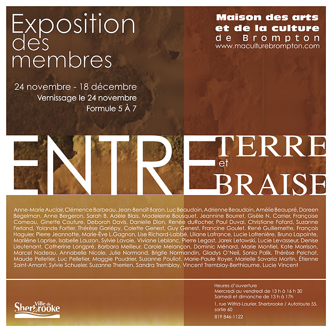 Poster of the Exhibition Entre terre et braise at the Maison des arts et de la culture de Brompton